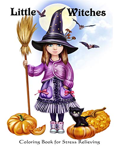 Little Witches: Coloring Book for Stress Relieving(Happy Halloween) (Halloween-musik Happy Für Kinder)
