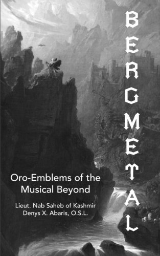 Bergmetal: Oro-Emblems of the Musical Beyond por Nab Saheb