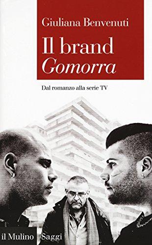 Il brand «Gomorra». Dal romanzo alla serie tv
