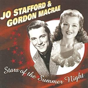 Jo Stafford; Gordon MacRae