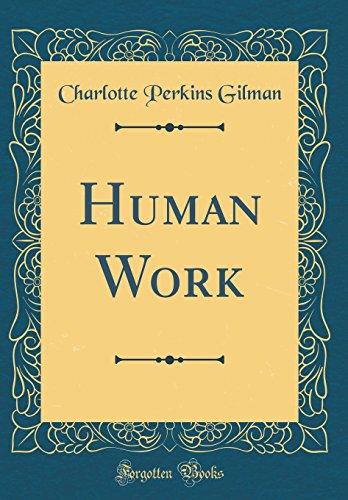Human Work (Classic Reprint)