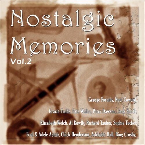Nostalgic Memories Vol.2