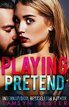 Playing Pretend by [Bester, Tamsyn, Mack, Emma]