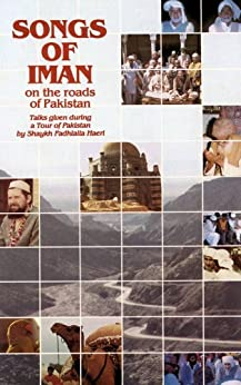 Songs of Iman On the Roads Of Pakistan (English Edition) di [Haeri, Shaykh Fadhlalla]
