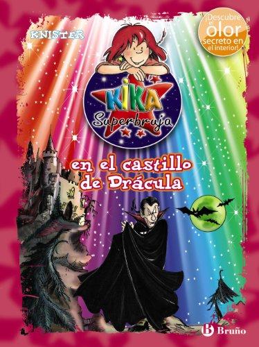 Kika Superbruja en el castillo de Drácula (ed. COLOR) (Castellano - A Partir De 8 Años - Personajes - Kika Superbruja) por KNISTER