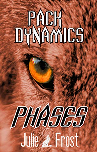 Pack Dynamics: Phases (English Edition) eBook: Julie Frost: Amazon ...