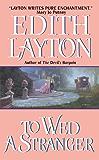 To Wed a Stranger (Avon Historical Romance)