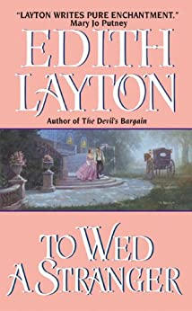 To Wed a Stranger (Avon Historical Romance) by [Layton, Edith]
