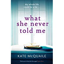 What She Never Told Me: The compelling and critically acclaimed mystery (English Edition)