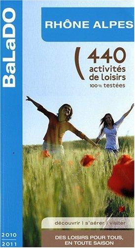 Guide BaLaDO Rhône-Alpes 2010-2011 par Collectif