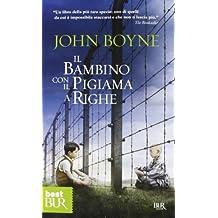 Il bambino con il pigiama a righe by John Boyne (2013-08-06)