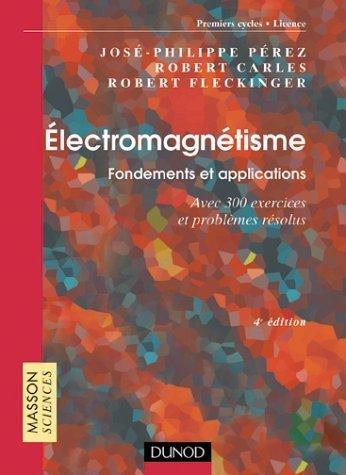 Relativité et invariance : Fondements et applications - Avec 150 exercices et problèmes résolus de José-Philippe Pérez (31 mai 2005) Broché