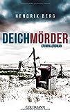Deichmörder: Kriminalroman (Ein Fall für Theo Krumme, Band 1)