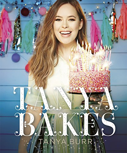 Tanya Bakes par Tanya Burr