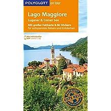 POLYGLOTT on tour Reiseführer Lago Maggiore, Luganer & Comer See: Mit großer Faltkarte und 80 Stickern