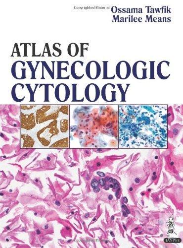 Atlas of Gynecologic Cytology by Ossama Tawfik (2013-11-30)