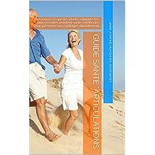 """Guide Santé """"Articulations"""": Découvrez ce que les études cliniques les plus récentes révelent sur les méthodes pour préserver vos cartilages durablement"""