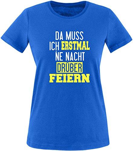 Luckja Da muss ich erstmal ne Nacht drüber Feiern Damen Rundhals T-Shirt Royal/Weiss/Gelb