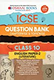 Oswaal ICSE Question Bank Class 10 English Papers 2 Literature Chapterwise and Topicwise (For March 2019 Exam)