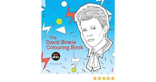 The David Bowie Colouring Book Amazon Co Uk Mel Elliott
