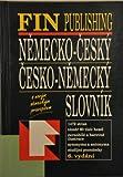 Wörterbuch Deutsch-Tschechisch / Tschechisch-Deutsch. Nemecko-Cesky / Cesko-Nemecky Slovnik (60.000 Wörter)