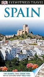 By Nick Inman - DK Eyewitness Travel Guide: Spain (Revised)