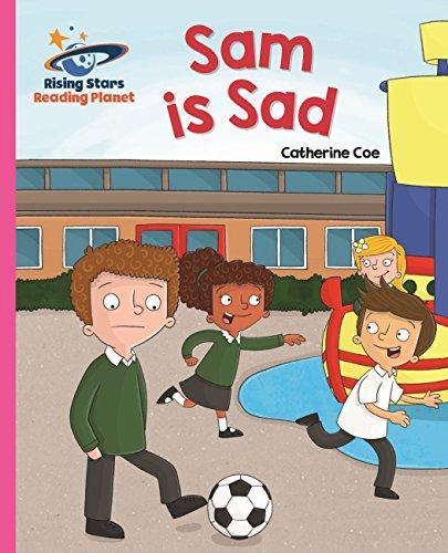 Sam is sad