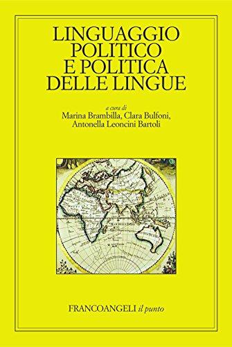 Linguaggio politico e politica delle lingue (Il punto)