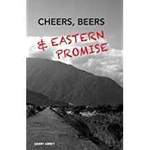 Cheers, Beers, and Eastern Promise (English Edition)