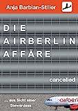 Die Air Berlin Affäre: ... aus der Sicht einer Stewardess