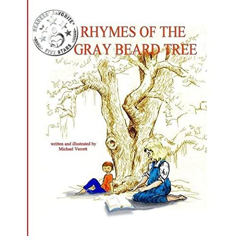 The Rhymes of the Gray Beard Tree