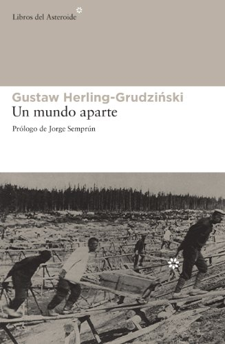 Un mundo aparte (Libros del Asteroide nº 96) por Gustaw Herling-Grudzinski