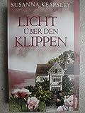 Licht über den Klippen - Susanna Kearsley