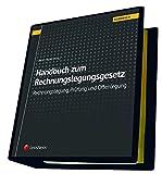 Handbuch zum Rechnungslegungsgesetz - Rechnungslegung, Prüfung und Offenlegung (Loseblatt)