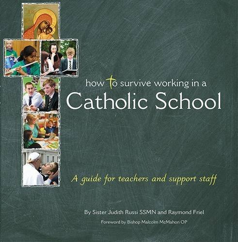 How to Survive Working in a Catholic School: A Guide for Teachers and Support Staff by J. Russi (2013-09-30)