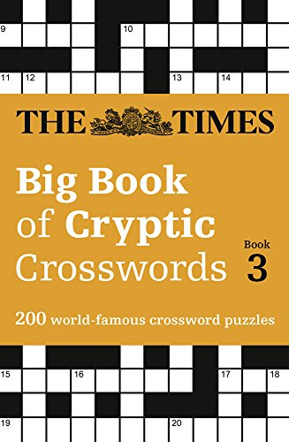The Times Big Book of Cryptic Crosswords Book 3 (Times Mind Games)