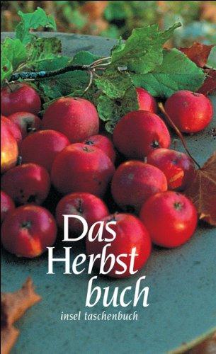 Download Das Herbstbuch: Gedichte und Prosa