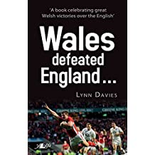 Wales Defeated England ...