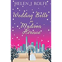 Wedding Bells on Madison Avenue (New York Ever After, Book 3)