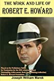 The Work and Life of Robert E. Howard