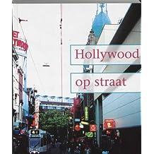 Hollywood Op Straat: Film En Televisie in De Hedendaagse Mediacultuur