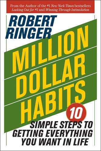 Million Dollar Habits: 10 Simple Steps to Getting Everything You Want in (Ringer-box)