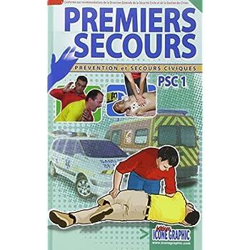 Livre Premiers Secours - Prévention et Secours Civiques PSC1