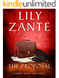 The Proposal (A Perfect Match Series Book 1) (English Edition)