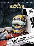 Ayrton Senna : Histoires d'un mythe