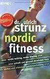 Nordic Fitness: Nordic Walking, Nordic Blading