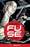 Image de The Fuse Vol. 2: Gridlock