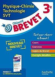 Objectif Brevet - L'épreuve de Physique-Chimie-SVT-Technologie + dépliant