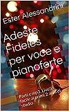 Adeste Fideles per voce e pianoforte: Parti e mp3. Livello facile ai primi 2 anni di studio