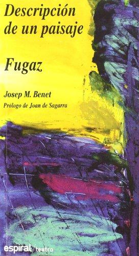 Descripción de un paisaje. Fugaz (Espiral/Teatro)